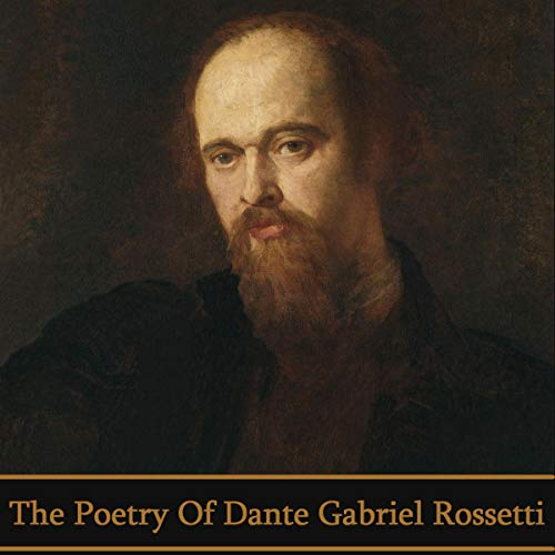 The Poetry of Dante Gabriel Rossetti cover art