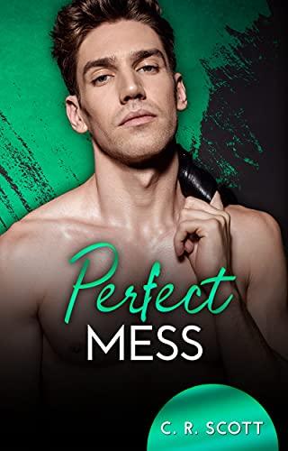 Perfect Mess von [C. R. Scott]