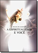A Espiritualidade e Você (Em Portuguese do Brasil)