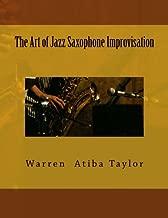 The Art of Jazz Saxophone Improvisation