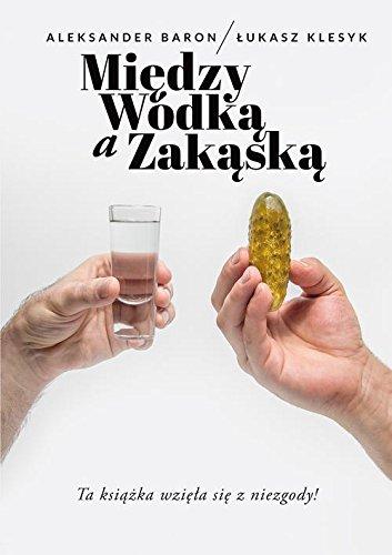 Miedzy wodka a zakaska