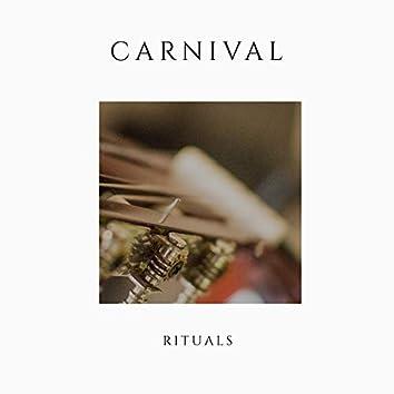 # Carnival Rituals