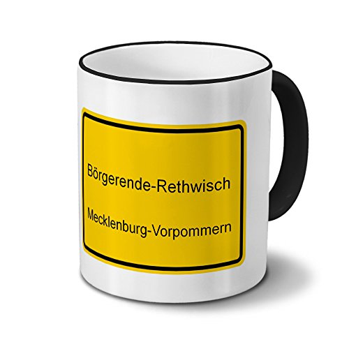 digital print Städtetasse Börgerende-Rethwisch - Design Ortsschild - Stadt-Tasse, Kaffeebecher, City-Mug, Becher, Kaffeetasse - Farbe Schwarz