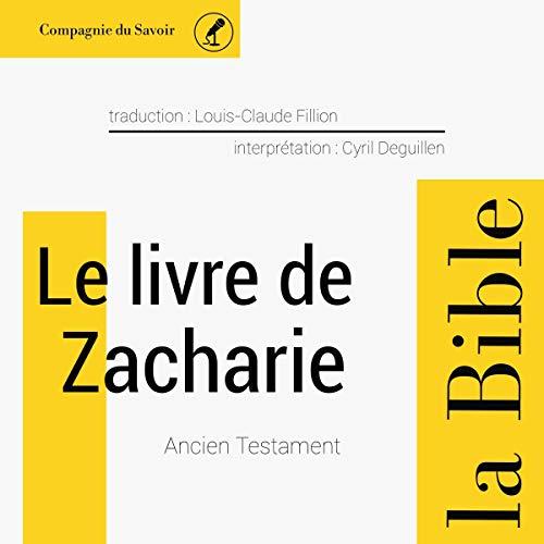 Couverture de Le livre de Zacharie