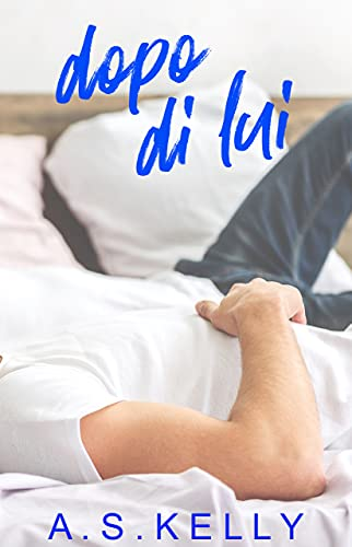 Dopo di lui (Italian Edition)