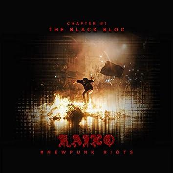 """#newpunk Riots 1 """"The Black Bloc"""""""