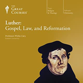 Luther: Gospel, Law, and Reformation                   By:                                                                                                                                 Phillip Cary,                                                                                        The Great Courses                               Narrated by:                                                                                                                                 Phillip Cary                      Length: 12 hrs and 20 mins     161 ratings     Overall 4.6