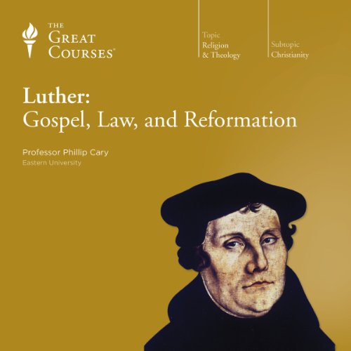 Luther: Gospel, Law, and Reformation cover art