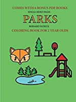 Coloring Book for 2 Year Olds (Parks)