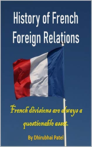 History of French Foreign Relations (English Edition)