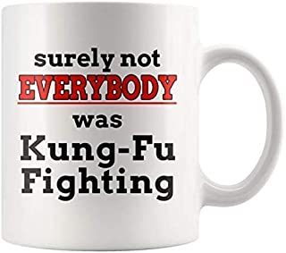 Kung Fu Fighting Mug - Funny 80's Coffee Mug - Song Lyrics - Everybody was Kung-Fu Fighting Coffee Cup - 11 oz