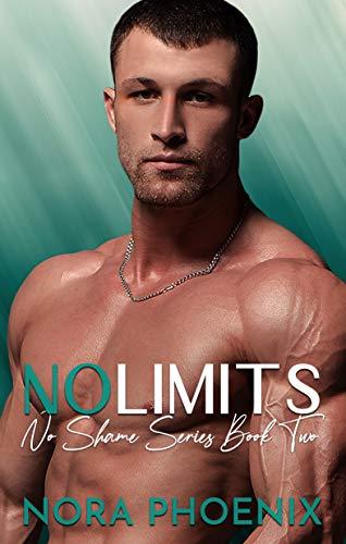 No Limits (No Shame Series Book 2) (English Edition)