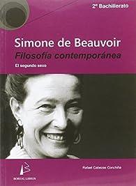 Simone De Beauvoir : El segundo sexo, introducción y conclusión par Rafael Cabezas Conchiña