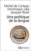 Une Politique De La Langue: A42457
