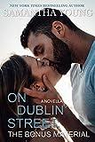 On Dublin Street: The Bonus Material (English Edition)