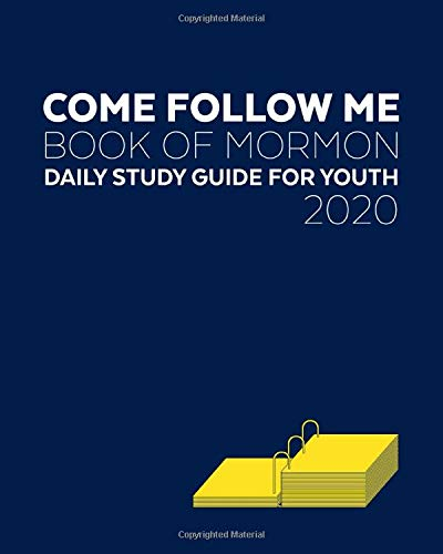 Come Follow Me Book of Mormon Daily Study Guide For Youth 2020 -  Chosen, Rightly, Paperback