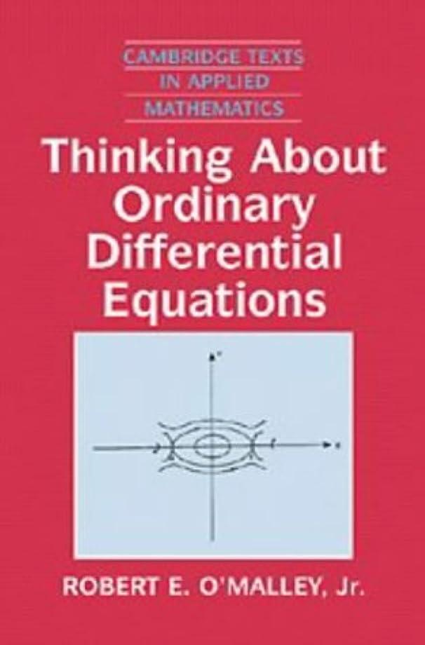 マスク奇跡的な近代化Thinking about Ordinary Differential Equations (Cambridge Texts in Applied Mathematics)