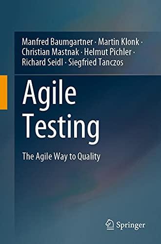 Agile Testing: The Agile Way to Quality