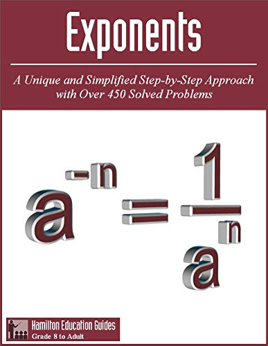 Exponents: Hamilton Education Guides Manual 9 - Over 450 Solved Problems (English Edition)