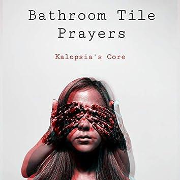 Bathroom Tile Prayers