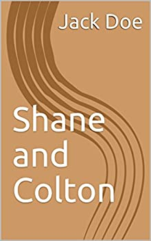 Shane and Colton