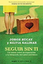 Seguir sin ti (DIVULGACIÓN) (Spanish Edition)