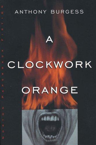 Amazon.com: A Clockwork Orange eBook: Burgess, Anthony: Kindle Store