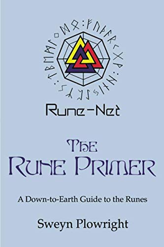 Book: The Rune Primer - A Down to Earth Guide to the Runes by Sweyn Plowright