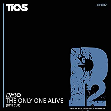 The Only One Alive