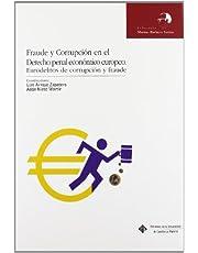 Fraude y corrupción en el derecho penal económico europeo (MARINO BARBERO SANTOS)