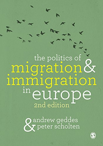 The Politics of Migration and Immigration in Europe (English Edition)