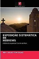 Exposição Sistemática de Hebrews