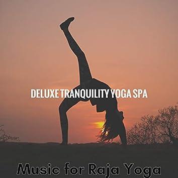 Music for Raja Yoga