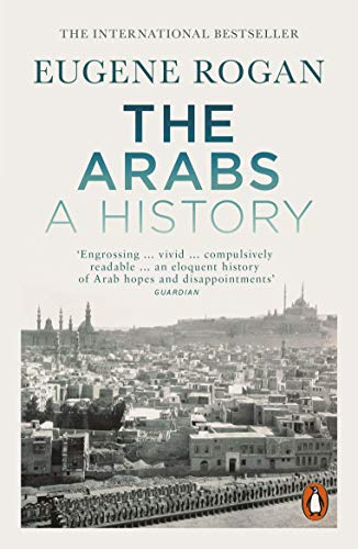 The Arabs: A History – Revised and Updated Edition