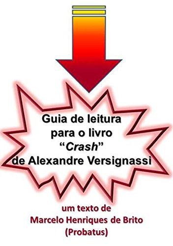 Guia de leitura para o livro Crash de Alexandre Versignassi