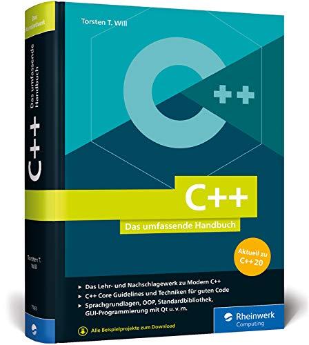 C++: Das umfassende Handbuch zu Modern C++. Über 1.000 Seiten Profiwissen, aktuell zum Standard C++20