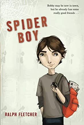 Spider Boy by Fletcher, Ralph (2009) Paperback