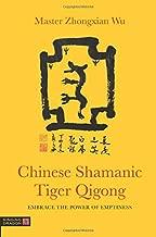 Chinese Shamanic Tiger Qigong
