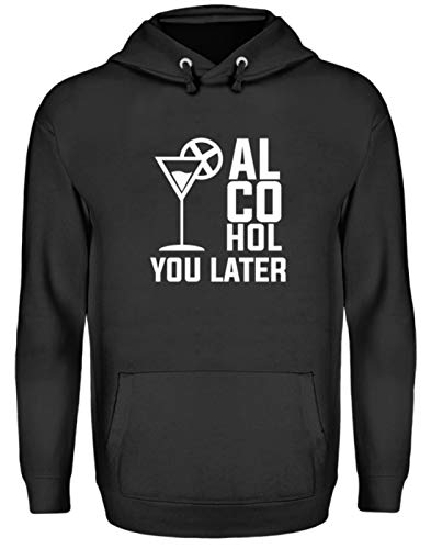 Alcohol You Later See You Later Ophalen Black Drinks Spirituos Bier Shirt - Unisex capuchontrui hoodie