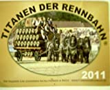 Der Kalender zum Legendären Kaltblutrennen in Brück ---'Titanen der Rennbahn 2011'----- ,