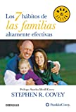 Los 7 hábitos de las familias altamente efectivas / The 7 Habits of Highly Effective Families