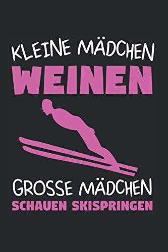 Kleine Mädchen Weinen Grosse Mädchen Schauen Skispringen: Skispringen & Skispringer Notizbuch 6'x9' Skier Geschenk für Wintersport & Wintersportler
