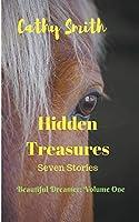 Hidden Treasures: Short Stories