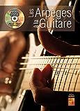 Les arpèges à la guitare - 1 Livre + 1 Disque (Audios/Vidéos)