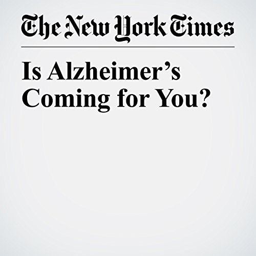 Is Alzheimer's Coming for You? copertina
