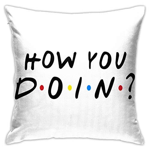 How You Doin Kussensloop, 45 x 45 cm, voor sierkussens, zachte kussenhoes, decoratie voor thuis, op de bank, in bed, voor sofakussens, thuis, aan beide zijden