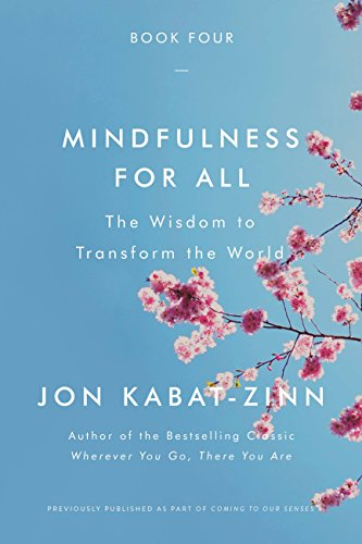 Mindfulness for All: The Wisdom to Transform the World (English Edition)