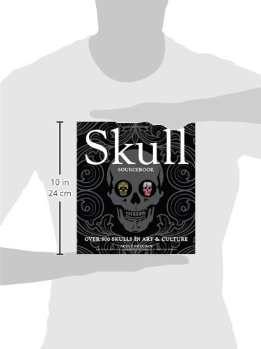 Skull Sourcebook: Over 500 Skulls in Art & Culture