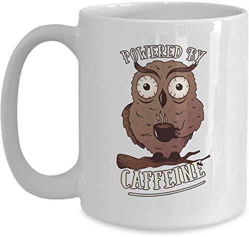 Lustiges Eulen- und Kaffeeliebhaber-Geschenk - angetrieben durch Koffein - weiße Kaffeetasse für Weihnachts-Erntedankfest-Freund-Geschenk-Geschenk