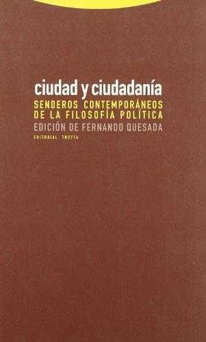 Ciudad Y Ciudadanía (Estructuras y Procesos. Filosofía)